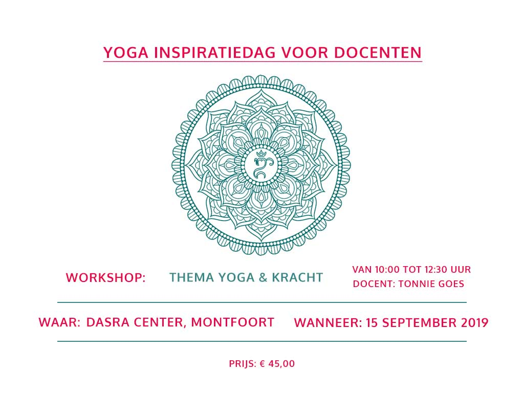 Workshop Yoga Inspiratie Thema Kracht september2019